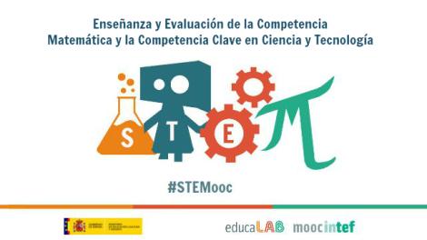 MOOC Enseñanza y Evaluación de la Competencia Matemática y la Competencia Clave en Ciencia y Tecnología #STEMooc