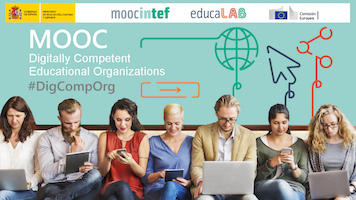 #DigCompOrg, the MOOC for educational organizations that want to be digitally competent