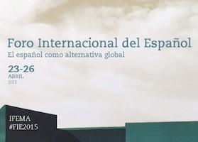 FIE 2.0: El Foro Internacional del Español
