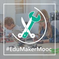 Nuevo MOOC, Cultura Maker en el aula